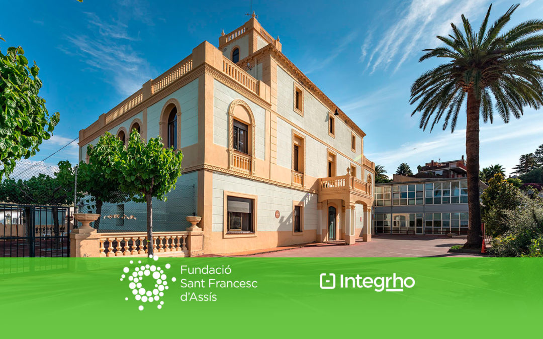 La Fundació Sant Francesc d'Assís (FSFA) elige Integrho para desarrollar su nuevo modelo de gestión de RR. HH.